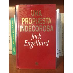 Una Propuesta Indecorosa Jack Engelhard Pasta Dura