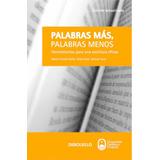 Palabras Más, Palabras Menos - Dutto, Soler, Tanzi
