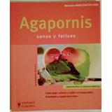 Agapornis Sanos Y Felices - Mascotas - Libro En Físico