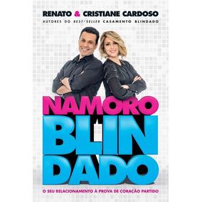 Namoro Blindado - Renato & Cristiane Cardoso + Brinde