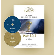 Parsifal - Wagner - This Is Opera N° 18 - Libro + Cd + Dvd