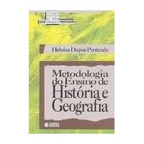 Livro Metodologia Do Ensino De História E Geografia Heloísa