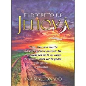 Libro El Decreto De Jehova De Ana Maldonado Pdf