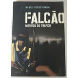 Livro - Falcao Meninos Do Trafico - Mv Bill E Celso Athayde