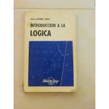 Libro Introduccion A La Logica, Raul Gutierrez Saenz