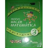 Nuevo Hacer Matemática 3 . Estrada. Cecilia Parra Irma Saiz