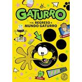 Gaturro Y El Regreso A Mundo Gaturro (15) - Nik*