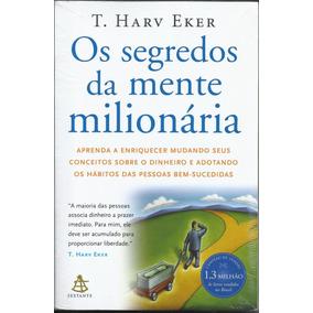 Livro Os Segredos Da Mente Milionária - T. Harv Eker - Novo