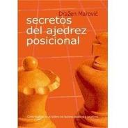 Secretos Del Ajedrez Posicional - Ventajedrez