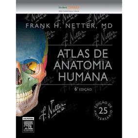 Atlas De Anatomia Humana Netter 6 Edição Ebook Original