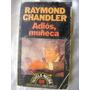 Adios, Muñeca. Raymond Chandler. $179