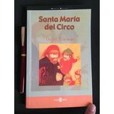 Libro Santa Maria Del Circo - David Toscana