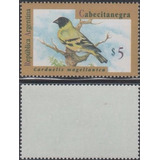 1995 Aves Cabecita Negra Goma Verdosa Mint !... U$10