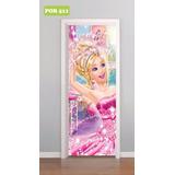 Adesivo Decorativo De Porta Barbie Princesa Boneca Mod. 511