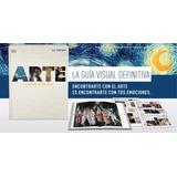 Arte La Guía Visual Definitiva Fasciculos De La Nacion