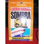 Sombra 81 Novela De Lucien Nahum Bruguera 1980