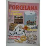 Biscuit A Revista Da Porcelana Fria #15 É Modelar E Lucrar