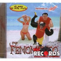 Grupo Fenómeno De Cancun, El Mono De Doña Juana, Nuevo!!!