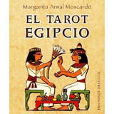El Tarot Egipcio - Libro + Cartas - Arnal Moscardo + Sellado
