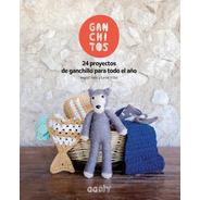 Libro Ganchitos 24 Proyectos De Ganchillo Para Todo El Año