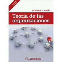 Ebook Libro Teoría De Las Organizaciones García Alfaomega