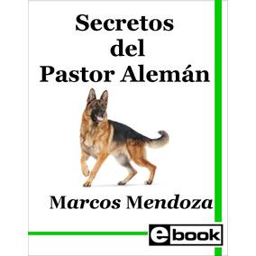 Pastor Alemán - Libro Entrenamiento Cachorro Adulto Crianza