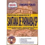 Apostila Prefeitura Santana De Parnaíba 2017 - Vários Cargos