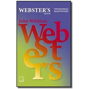 Dicionario Escolar Webster S: Portugues - Ingles -