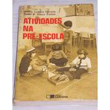 Atividades Na Pré-escola Idalina Ladeira Ferreira