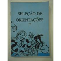 Seleção De Orientações - Volume 2 - Nitiren Shoshu Do Brasil