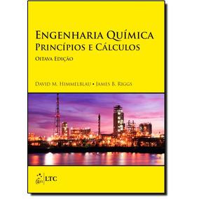 Engenharia Química: Princípios E Cálculos