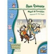 Dom Quixote - Reencontro Infantil - Miguel De Cervantes / Jo