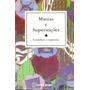 Manias E Superstiçoes - Conselhos E Sugestoes