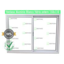 Aberturas: Ventana Aluminio Blanco Entero 150x110 C/vidrio