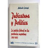 Judicatura Y Política - Abelardo Levaggi