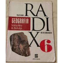 Livro Projeto Radix Geografia 6°ano