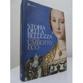 Livro - Storia Della Bellezza - Umberto Eco - Ilustrado