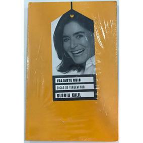 Livro Viajante Chic - Dicas De Viagem Por Gloria Kalil
