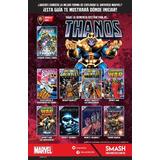 Marvel Comics, Thanos: Saga, Del Nº1 Al Nº9 Cada Uno Por