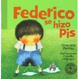 Lote X 7 Federico Graciela Montes Pis Tiempo Hermanita No