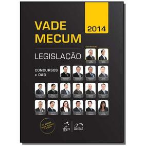 Vade Mecum 2014: Legislacao Concursos E Oab