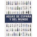 Aguas De España Y Del Mundo - Faustino Muñoz Soria