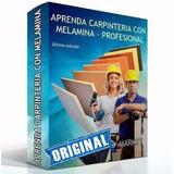 Aprende Carpintería Con Melamina +soft+videos Ultima Edición