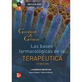 Goodman & Gilman. Las Bases Farmacologicas De La Terapeutica