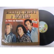 Lp - Carlito, Baduy E Voninho / Os Reis Do Batidão / 1979