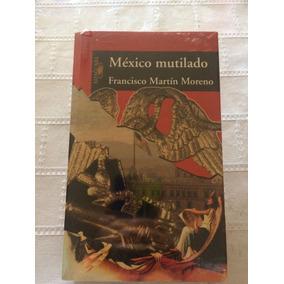 Libro México Mutilado