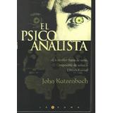 Libros De John Katzenbach El Psicoanálisis El Estudiante