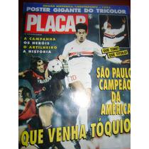 Revista Poster Placar São Paulo Campeão Libertadores 1992