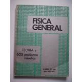 Física General - Serie Schaum - Carel W. Van Der Merwe 1978