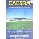 Programa Caesba. Calculo De Estructuras (2013)(libro )